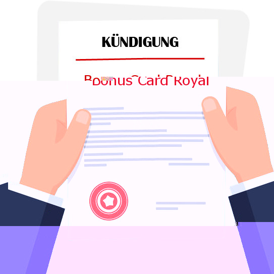 Bonus Royal Card Kündigen