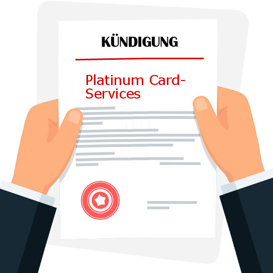 Platinum Card Services Kündigung